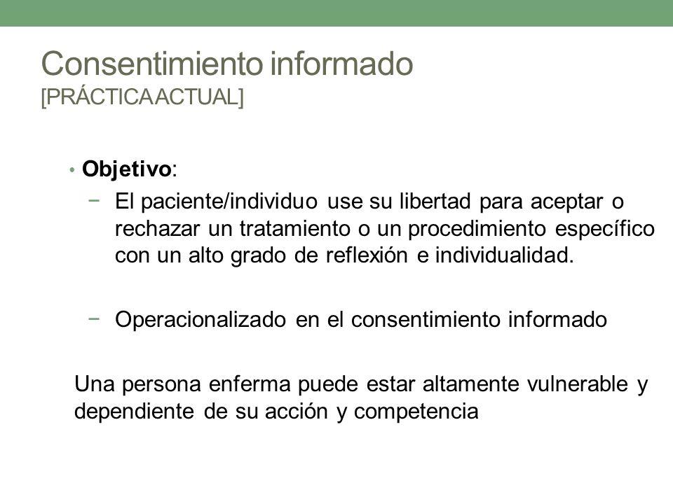 Consentimiento informado [PRÁCTICA ACTUAL]